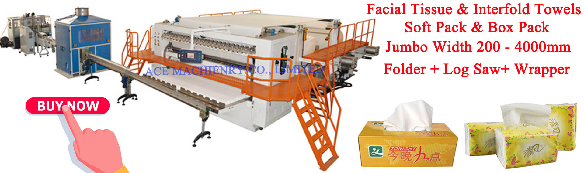 ACE MACHINERY CO , LIMITED - Facial Tissue Machine,Paper
